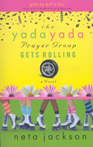 The Yada Yada Prayer Group Gets Rolling, Yada Yada Series #6   -     By: Neta Jackson