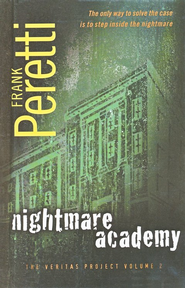 Nightmare Academy, Volume #2, The Veritas Project  -     By: Frank Peretti