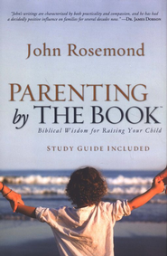 Parenting by the Book  -     By: John Rosemond
