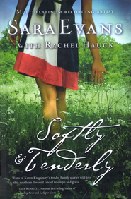 Softly & Tenderly, Songbird Series #2   -     By: Sara Evans, Rachel Hauck