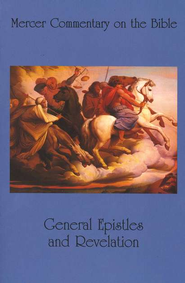 General Epistles and Revelation, Vol. 08     -     By: Watson E. Mills