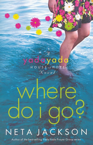 Where Do I Go?, Yada Yada House of Hope Series #1   -     By: Neta Jackson