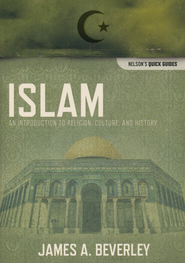 Islam: An Introduction to Religion, Culture, and History  -     By: James Beverley