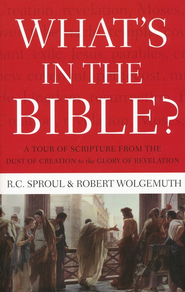 What's In the Bible: An All-in-One Guide to God's Word  -     By: R.C. Sproul, Robert Wolgemuth