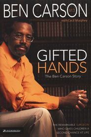 Gifted Hands: The Ben Carson Story  -     By: Ben Carson M.D., Cecil Murphey