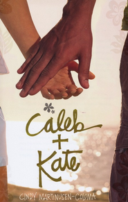 Caleb & Kate   -     By: Cindy Martinusen-Coloma