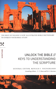Unlock the Bible: Keys to Understanding the Scripture  -     By: Ronald Youngblood