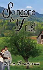 Someone to Trust  -     By: Lesa Henderson