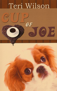Cup of Joe  -     By: Teri Wilson