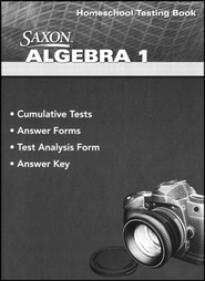 Saxon Math Algebra 1, 4th Edition Homeschool Testing Book  -