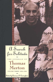A Search for Solitude, 1952-1960   -     By: Thomas Merton