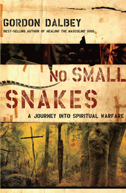 No Small Snakes: A Journey Into Spiritual Warfare - eBook  -     By: Gordon Dalbey