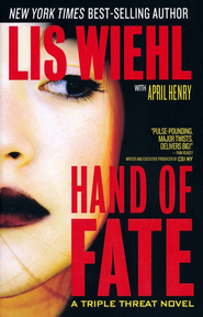 Hand of Fate  -     By: Lis Wiehl, April Henry