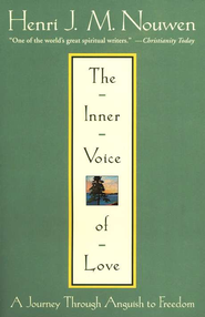 The Inner Voice of Love: A Journey Through Anguish to Freedom  -              By: Henri J.M. Nouwen