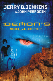 Demon's Bluff  -     By: Jerry Jenkins, John Perrodin