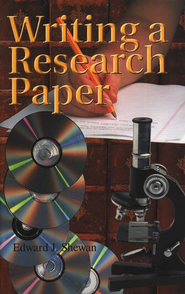 Writing a Research Paper   -     By: Edward Shewan