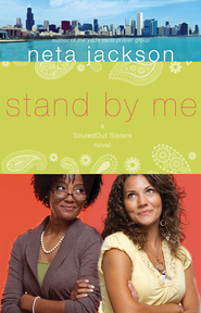 Stand By Me, SouledOut Sisters Series #1  - Slightly Imperfect  -              By: Neta Jackson