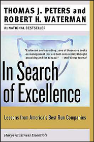 In Search of Excellence: Lessons from America's Best-Run Companies  -     By: Thomas J. Peters, Robert H. Waterman Jr.