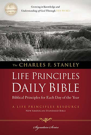 NASB Charles F. Stanley Life Principles Daily Bible, Hardcover  -     Edited By: Charles F. Stanley