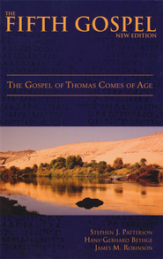 The Fifth Gospel: The Gospel of Thomas Comes of Age (New)  -              By: Stephen J. Patterson