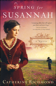 Spring for Susannah  -     By: Catherine Richmond