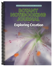Notebooking Journal for Exploring Creation with Botany  -     By: Jeanne Fulbright