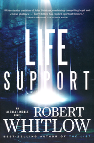 Life Support, Alexi Lindale Series #1     -     By: Robert Whitlow