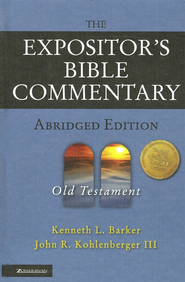 The Expositor's Bible Commentary-Abridged  Volume 1: Old Testament  -     By: Kenneth L. Barker