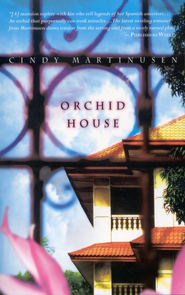Orchid House - eBook  -     By: Cindy Martinusen