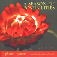 A Season of Possibilities  -     By: Mal Austin