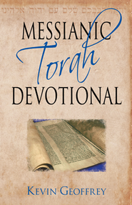 Messianic Torah Devotional: Messianic Jewish Devotionals for the Five Books of Moses  -     By: Kevin Geoffrey