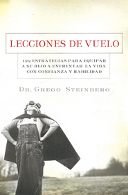 Lecciones de Vuelo (Flying Lessons)  -     By: Gregg Steinberg