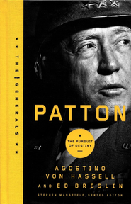 Patton: Tenacity in Action  -     By: Agostino Von Hassell