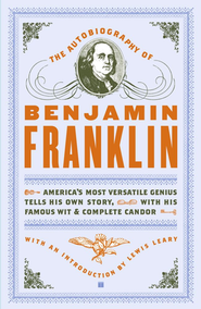 The Autobiography of Benjamin Franklin  -     By: Benjamin Franklin