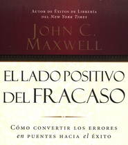 El Lado Positivo del Fracaso, Audiolibro  (Failing Forward, Audiobook), CD  -     By: John C. Maxwell
