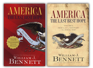America: The Last Best Hope - Volumes I & II Box Set  -              By: William J. Bennett