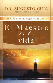 El Maestro de la Vida  (The Master of Life)  -     By: Dr. Augusto Cury