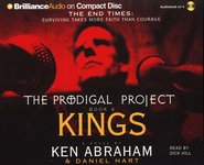 The Prodigal Project: Kings                        - Audiobook on CD  -     By: Ken Abraham
