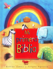 Mi Primera Biblia  (The Toddler Bible)  -              By: Bethan James, Yorgos Sgouros