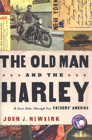 The Old Man and the Harley  -              By: John Newkirk