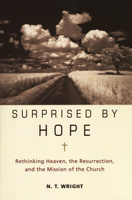 Surprised By Hope: Rethinking Heaven, The   Resurrection, and The Mission of the Church - Slightly Imperfect  -