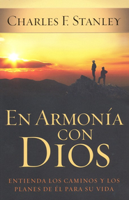 En Armonía con Dios  (In Step with God)  -     By: Charles Stanley