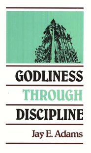 Godliness Through Discipline  - Slightly Imperfect  -