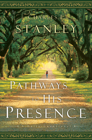 Pathways to His Presence: A Daily Devotional - eBook  -     By: Charles F. Stanley