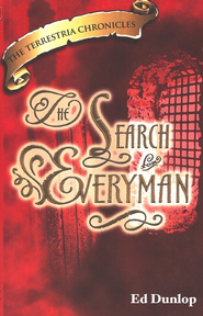 The Search for Everyman, The Terrestria Chronicles #3  -     By: Ed Dunlop