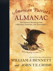 The American Patriot's Almanac, Revised and Updated   -     By: William Bennett, John Cribb