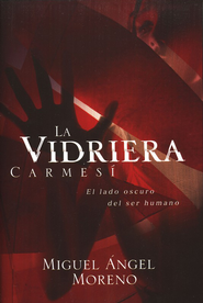 Vidriera Carmesí (The Crimson Window)     -     By: Miguel Angel Moreno