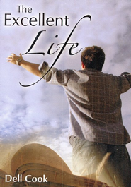 The Excellent Life DVD   -     By: Dell Cook