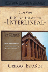 El Nuevo Testamento Interlineal Griego-Español  (Greek-Spanish Interlinear New Testament)  -     By: Cesar Vidal