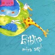 Biblia Mira Aquí  (The Pointing Bible)  -     By: Alejandra Barba Romero     Illustrated By: Alejandra Barba Romero